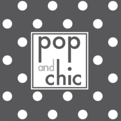 POP AND CHIC